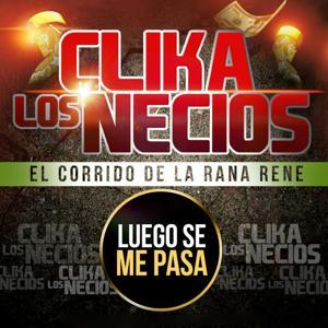 El Corrido De La Rana Rene (Luego Se Me Pasa)