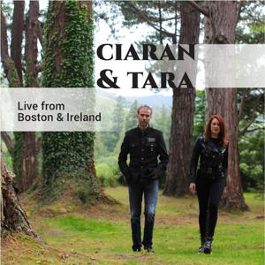 Ciaran and Tara - Live from Boston and Ireland