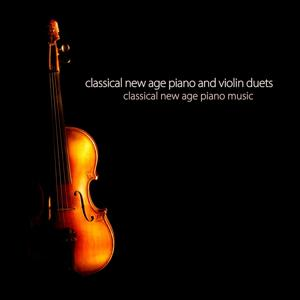 Classical New Age Piano and Violin Duets