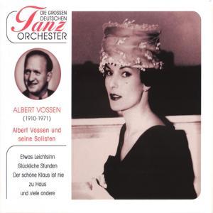 Die Großen Deutschen Tanzorchester, Albert Vossen