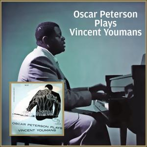 Oscar Peterson plays Vicent Youmans