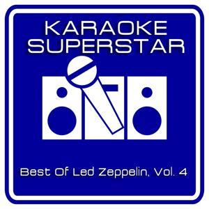Best Of Led Zeppelin, Vol. 4 (Karaoke Version)