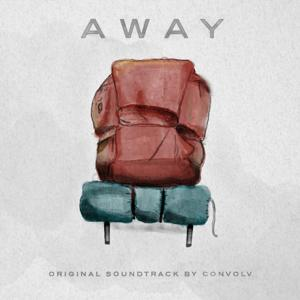 Away (Original Motion Picture Soundtrack)