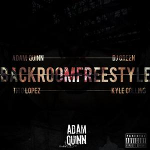 Backroom Freestyle (feat. Tito Lopez, Kyle Collins & DJ Green)