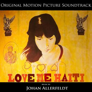 Love Me Haiti: Original Motion Picture Soundtrack