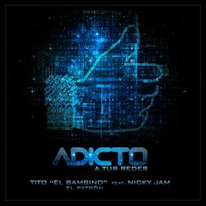 Adicto a Tus Redes (feat. Nicky Jam)
