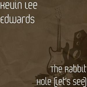 The Rabbit Hole (Let's See)