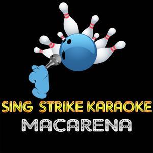 Macarena (Karaoke Version) (Originally Performed By Los Del Rio)