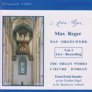 Max Reger: Das Orgelwerk, Vol. 1, Große Orgel, St. Marien zu Lübeck (Live)