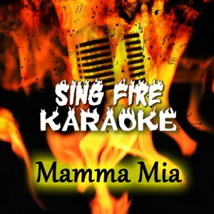 Mamma Mia (Karaoke Version) (Originally Performed By Abba)