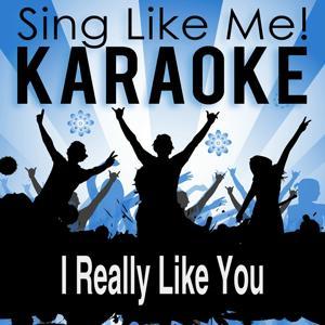 I Really Like You (Karaoke Version)