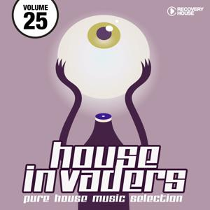 House Invaders - Pure House Music, Vol. 25