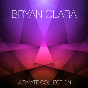 Bryan Clara Ultimate Collection