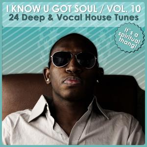 I Know U Got Soul, Vol. 10
