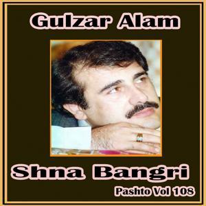 Shna Bangri, Vol. 108