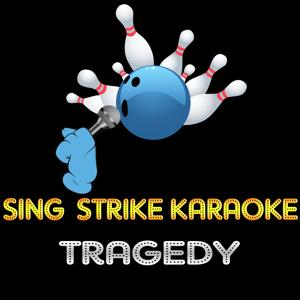 Tragedy (Karaoke Version) (Originally Performed By Marc Anthony)