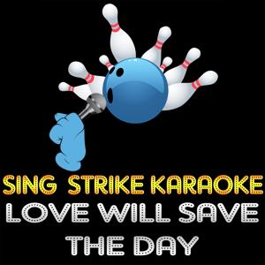 Love Will Save the Day (Karaoke Version) (Originally Performed By Whitney Houston)