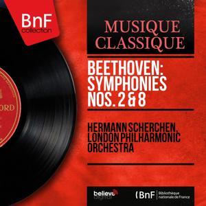 Beethoven: Symphonies Nos. 2 & 8 (Mono Version)