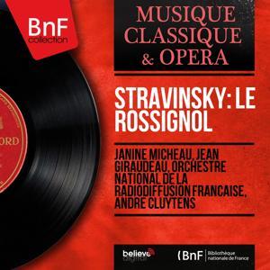 Stravinsky: Le rossignol (Mono Version)