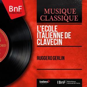 L'école italienne de clavecin (Mono Version)