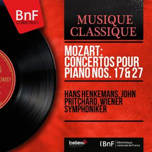 Mozart: Concertos pour piano Nos. 17 & 27 (Mono Version)