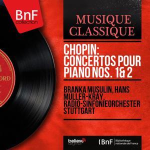 Chopin: Concertos pour piano Nos. 1 & 2 (Mono Version)