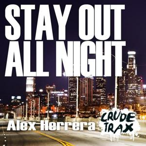 Stay Out All Night