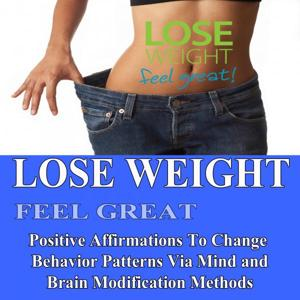 Lose Weight Feel Great Positive Affirmations