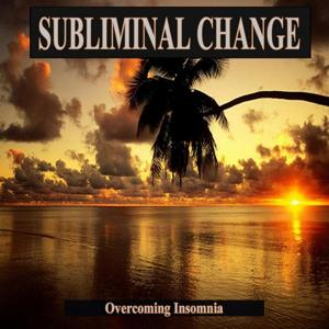 Overcoming Insomnia Subliminal Change