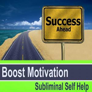 Boost Motivation Subliminal Self Help - Hypnosis Subliminal Music