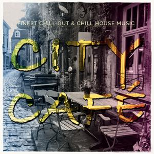 City Cafe, Vol. 1 (Finest Chill out & Chill House Music)