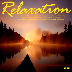 101 Deep Relaxing Meditation Music Sounds for Sleep, Studying, Healing Massage, Tibetan Chakra Balancing, Baby and Nature Yoga