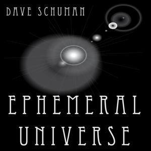 Ephemeral Universe