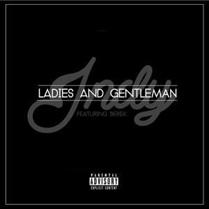 Ladies and Gentleman (feat. Derek)