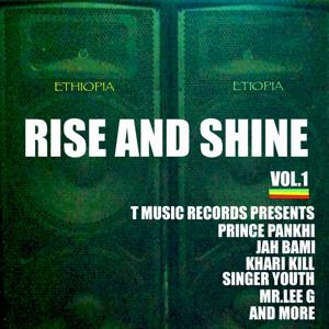 Rise and Shine,Vol.1