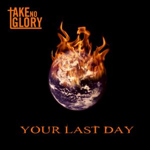 Your Last Day
