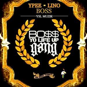 Boss (Yo Life up Gang) [YSL Muzik Presents]