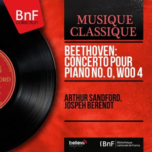 Beethoven: Concerto pour piano No. 0, WoO 4 (Mono Version)