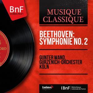 Beethoven: Symphonie No. 2 (Mono Version)