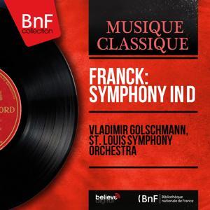 Franck: Symphony in D (Mono Version)