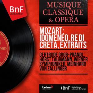Mozart: Idomeneo, re di Creta, extraits (Mono Version)