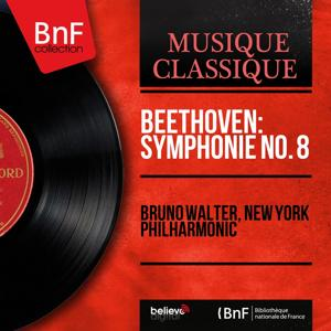 Beethoven: Symphonie No. 8 (Mono Version)