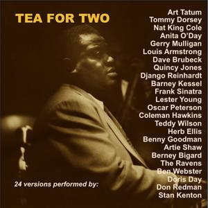 Tea for Two (24 Versions Performed By:)