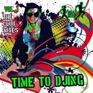 Time to Djing, Vol. 1 (The Club Mixes)