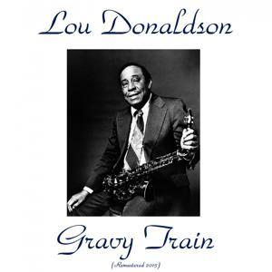 Gravy Train (Remastered 2015)