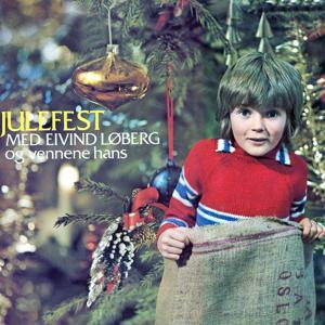 Julefest med Eivind og vennene hans (2012 Remastered Version)