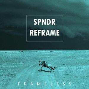 Frameless (Spndr Reframe)