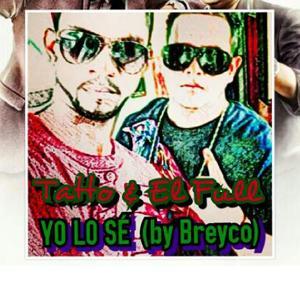 Yo Lo Se (feat. Breyco)