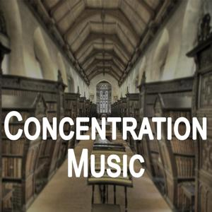 Concentration Music - Music to Help You Study, Work and Focus on Intense Tasks