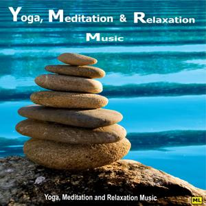 Yoga, Meditation and Relaxation Music